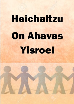 Heichaltzu; On Ahavat Yisrael Chapter 3