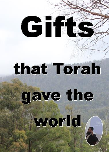 Gifts that Torah Gave the World